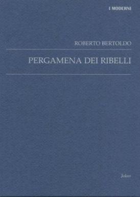 roberto-bertoldo-pergamena-dei-ribelli-