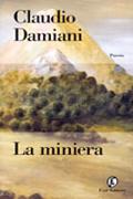 claudio damiani la miniera