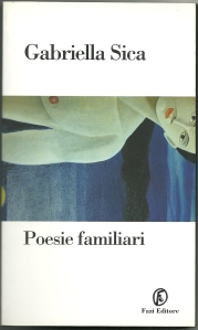 gabriella sica Poesie familiari