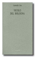 gabriella sica Vicolo del Bologna