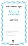 Fabrizio DallAglio-Colori-100x160