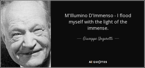 Giuseppe Ungaretti i-flood-myself-with-the-light-of-the-immense