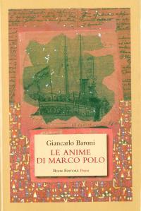 Giancarlo Baroni Le anime di Marco Polo