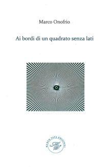 Marco Onofrio cop ai bordi di un quadrato senza lati