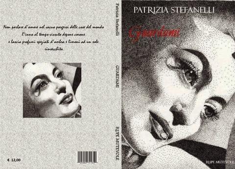 Patrizia Stefanelli Guardami