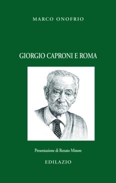 00 GIORGIO CAPRONI E ROMA_00 GIORGIO CAPRONI E ROMA