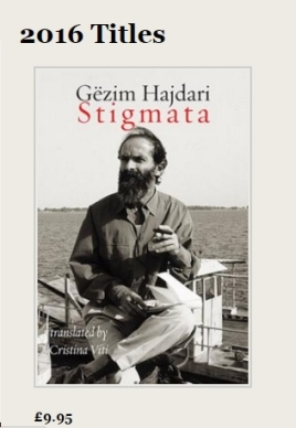 Gezim Hajdari Stigmata, Shearsman Books, Bristol 2016