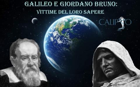 giordano bruno e Galileo vittime della conoscenza