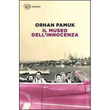 Orahn Pamuk Il Museo dell'innocenza