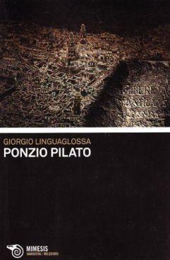 Giorgio Linguaglossa Ponzio Pilato