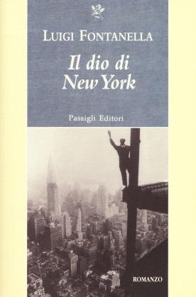 Luigi Fontanella Il Dio di New York cover