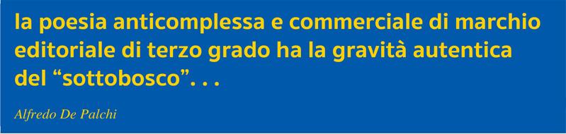 Strilli De Palchi La poesia anticomplessa e commerciale