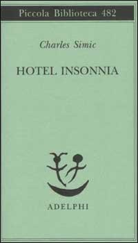 Charles Simic Hotel Insonnia