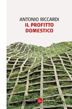 Antonio Riccardi il-profitto-domestico