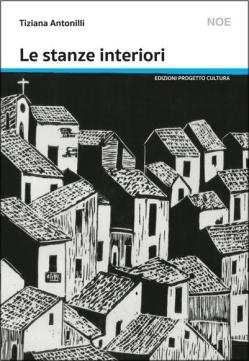 Tiziana Antonilli Le stanze interiori DEF