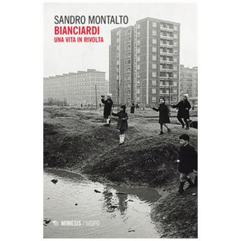 Kuciano Bianciardi Sandro Montalto